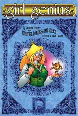 Girl Genius, Volume 1: Agatha Heterodyne and the Beetleburg Clank