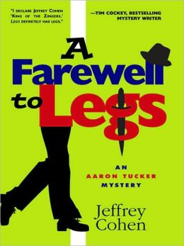 A Farewell to Legs (Aaron Tucker Series #2)