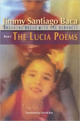 The Lucia Poems: Breaking Bread with the Darkness, Book 2