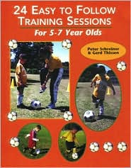 Soccer: 24 Easy to Follow Practices for 5-7 Year Olds