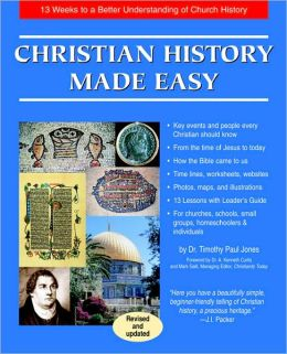 Christian History Made Easy Book: 13 Weeks to a Better Understanding of Church History