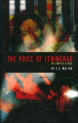 Voice of Leningrad: The Story of a Siege