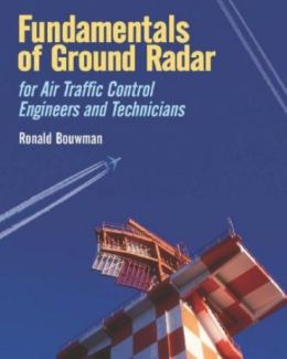Fundamentals of Ground Radar: For Air Traffic Control Engineers and Technicians