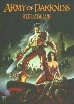Army of Darkness: Roleplaying Game Corebook