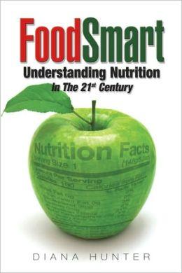 FoodSmart: Understanding Nutrition in the 21st Century