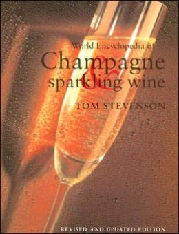 World Encylopedia of Champagne and Sparkling Wine