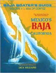 Baja Boater's Guide: Sea of Cortez