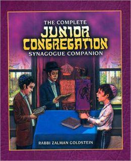 The Complete Junior Congregation Synagogue Companion