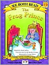 The Frog Prince (We Both Read Series)