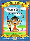 Mighty Little Lion Hunter (We Both Read Series)