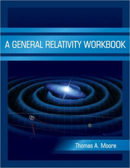 A General Relativity Workbook