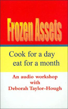 Frozen Assets: Cook for a Day Eat for a Month