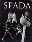 SPADA: An Anthology of Swordsmanship in Memory of Ewart Oakeshott