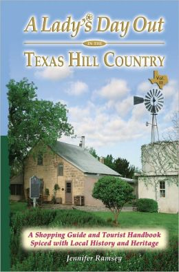 A Lady's Day Out in the Texas Hill Country, Volume III
