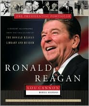 Ronald Reagan: The Presidental Portfolio: History as Told through the Collection of the Ronald Reagan Library and Museum