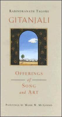 Gitanjali: Offerings of Song and Art