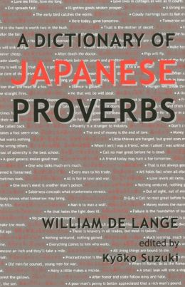 A Dictionary of Japanese Proverbs