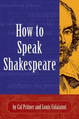 How to Speak Shakespeare
