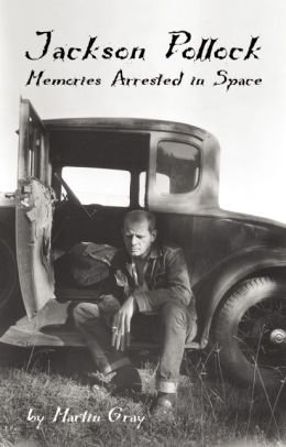 Jackson Pollock: Memories Arrested in Space