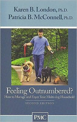 Feeling Outnumbered?: How to Manage and Enjoy You Multi-Dog Household