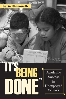 It's Being Done: Academic Success in Unexpected Schools