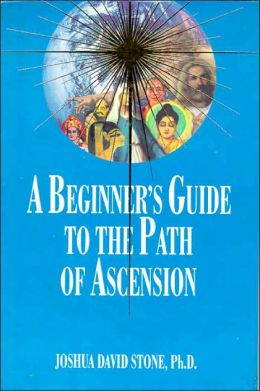 The Ascension Series (Book 7): A Beginners Guide to the Path of Ascension
