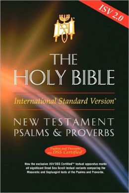 ISV New Testament with Psalms and Proverbs, Release 2.0