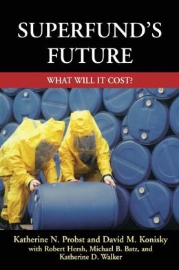 Superfund's Future: What Will It Cost?