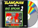 The Slangman Guide to Biz Speak 2: Slang Idioms and Jargon Used in Business English