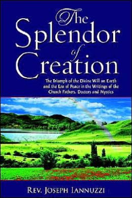 The Splendor of Creation
