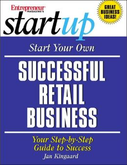 Start Your Own Successful Retail Business