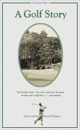 A Golf Story: Bobby Jones, Augusta National and the Masters Tournament