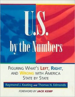 U.S. By the Numbers; What's Left, Right & Wrong with America.
