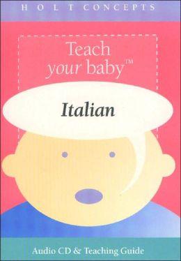 Teach Your Baby: Italian