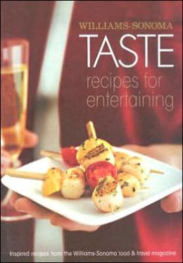 Taste Recipes for Entertaining