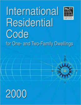 International Residential Code 2000 for One & Two Family Dwellings
