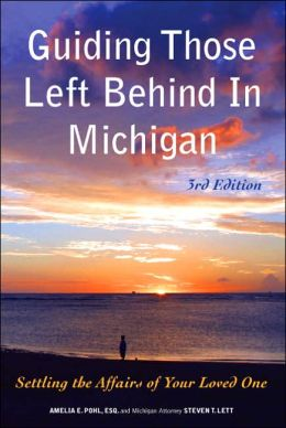 Guiding Those Left Behind in Michigan (3rd Edition)