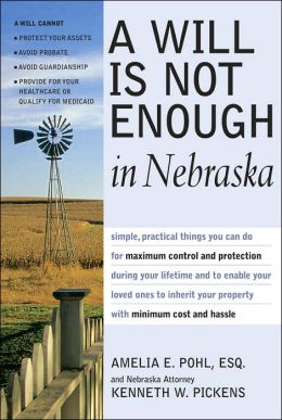 A Will is Not Enough in Nebraska