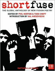 Short Fuse: The Global Anthology of New Fusion Poetry