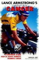 Lance Armstrong's Comeback From Cancer: A Scapbook of the Tour De France Winner's Dramatic Career