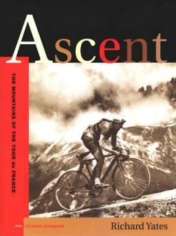 Ascent: The Mountains of the Tour de France