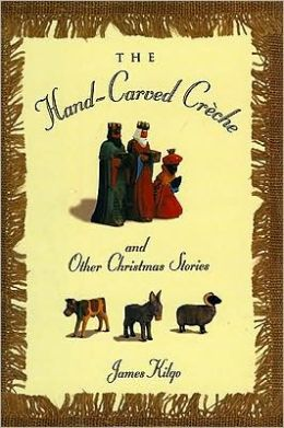 Hand-Carved Creche and Other Christmas Stories