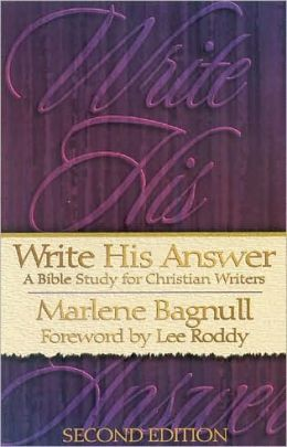Write His Answer: A Bible for Christian Writers