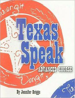 Texas Speak Advanced