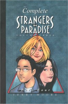 Strangers in Paradise, Volume III Part 4