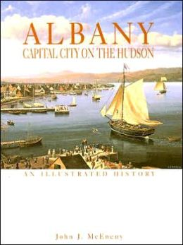 Albany: Capital City on the Hudson