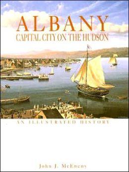 Albany: Capital City on the Hudson