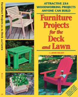 Furniture Projects for the Deck and Lawn