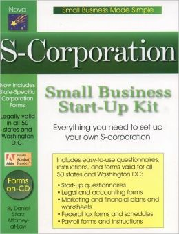 S-Corporation: Small Business Start-Up Kit