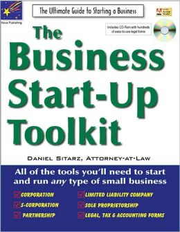 Business Start-Up Toolkit: The Ultimate Guide to Starting Your Business with CDROM